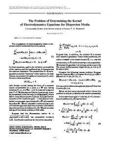 The problem of determining the kernel of electrodynamics equations for dispersion media