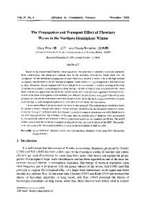 The propagation and transport effect of planetary waves in the Northern Hemisphere winter