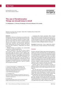 The use of Keratinocytes: Things we should keep in mind!