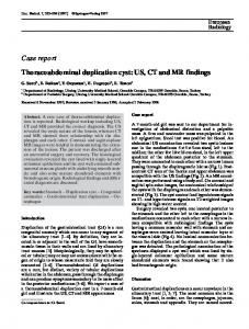 Thoracoabdominal duplication cyst: US, CT and MR findings
