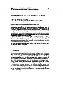 Time-Dependent and Flow Properties of Foams
