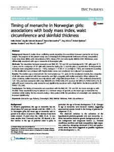 Timing of menarche in Norwegian girls: associations with body mass index, waist circumference and skinfold thickness