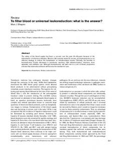 To filter blood or universal leukoreduction: what is the answer?