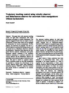 Trajectory tracking control using velocity observer and disturbances observer for uncertain robot manipulators without tachometers