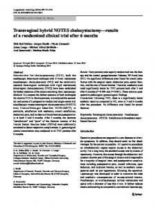 Transvaginal hybrid NOTES cholecystectomy—results of a randomized clinical trial after 6months
