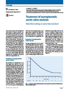 Treatment of asymptomatic aortic valve stenosis