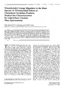 Trimethylsilyl group migration in the mass spectra of trimethylsilyl ethers of cholesterol oxidation products. product ion characterization by linked-scan tandem mass spectrometry