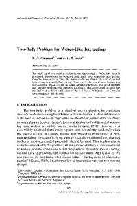 Two-body problem for Weber-like interactions