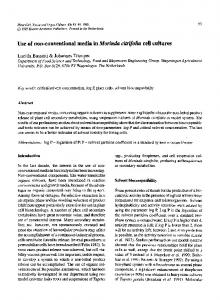 Use of non-conventional media inMorinda citrifolia cell cultures