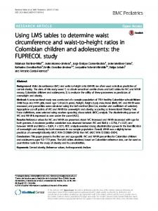 Using LMS tables to determine waist circumference and waist-to-height ratios in Colombian children and adolescents: the FUPRECOL study