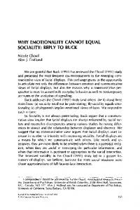 Why emotionality cannot equal sociality: Reply to Buck