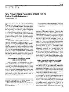 Why primary care physicians should not be restrictive gatekeepers